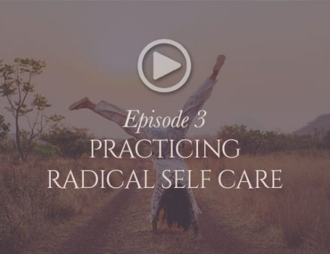 practicing-radical-self-care-podcast-image