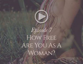how-free-are-you-to-be-a-woman-podcast-image